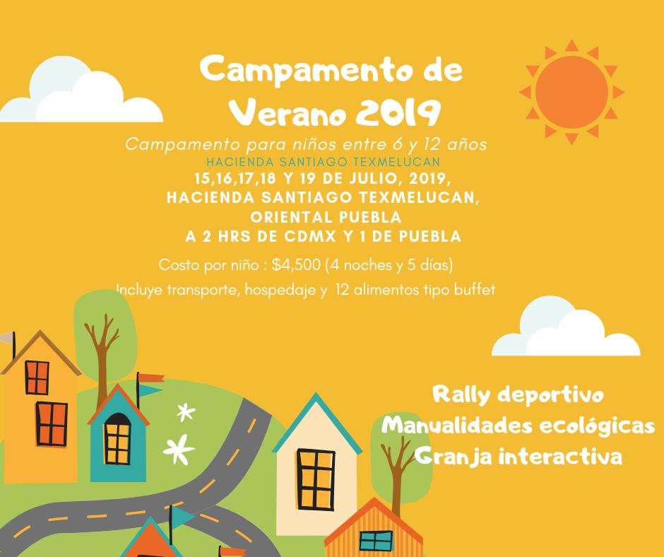 Campamentos – Hacienda Santiago Texmelucan